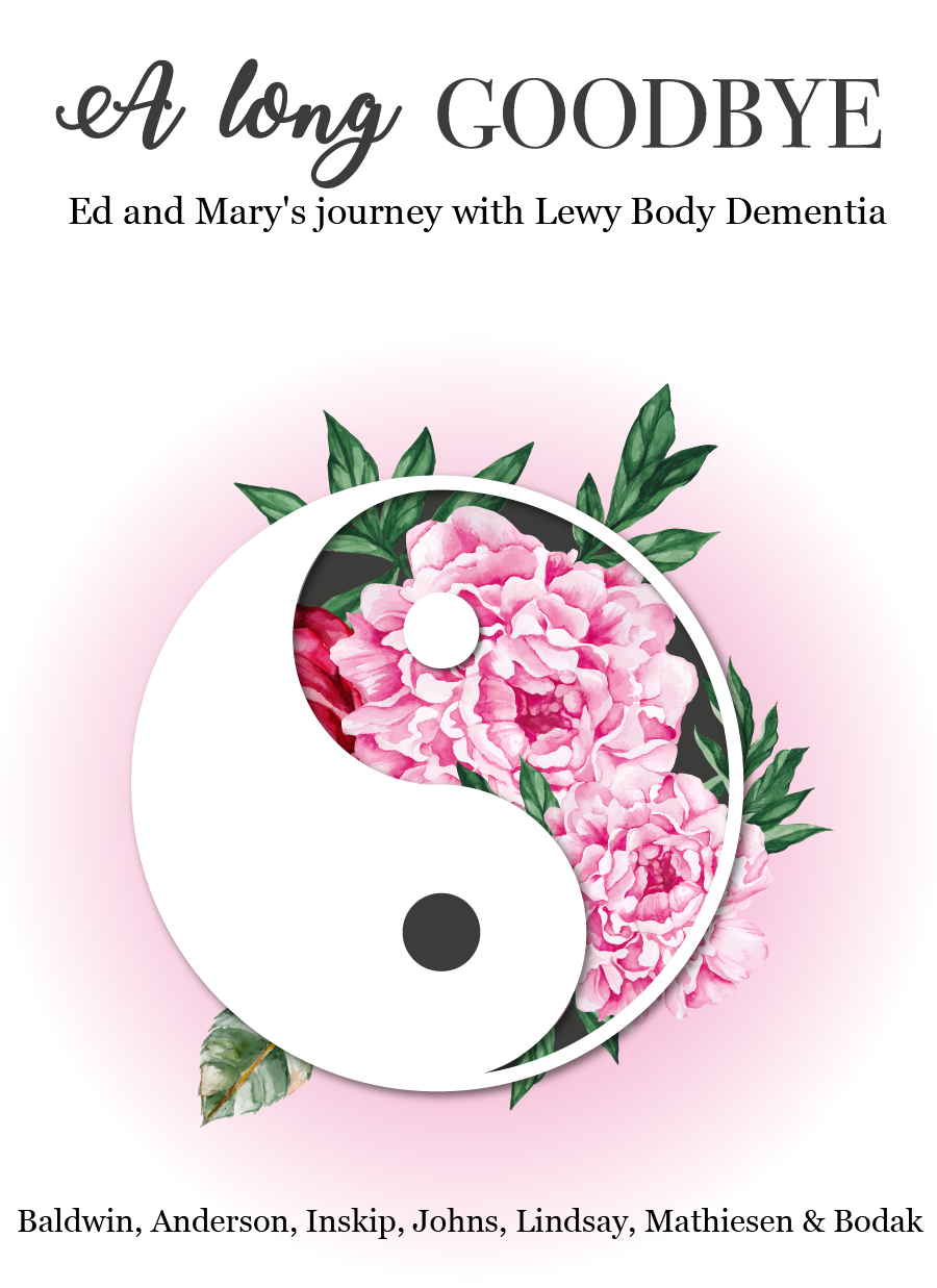 Cover image for A Long Goodbye: Ed and Mary's Journey with Lewy Body Dementia